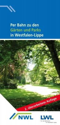 """Das Cover der Neuauflage """"Per Bahn zu den Gärten und Parks in Westfalen-Lippe"""". Foto: LWL"""