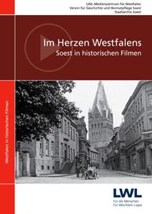 """Der LWL hat jetzt die DVD """"Soest in historischen Filmen"""" herausgegeben. Foto: LWL"""