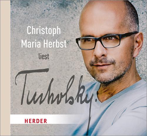 Christoph Maria Herbst liest Tucholsky Foto: Verlag Herder